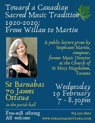 Toward a Canadian Sacred Music Tradition -- poster for lecture by Stephanie Martin to be given on February 19.